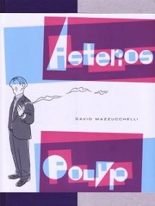 Arriva finalmente anche in Italia il capolavoro di Mazzuchelli: Asterios Polyp