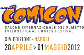 Si scaldano i motori per il Napoli COMICON 2012