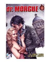 dr. Morgue #5 - Il tempo passa la morte arriva (Poretto, Mericone, Statella)
