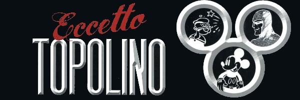 Eccetto Topolino: la storia del fumetto italiano durante il fascismo