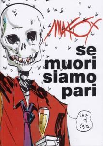 Nuvole Shop e Edizioni Arcadia presentano: Makkox e le sue opere_Notizie