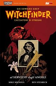 Witchfinder - Al servizio degli Angeli (Mignola, Stenbeck)