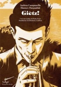 Giètz: torna in fumetteria la graphic novel di Andrea Campanella e Hannes Pasqualini