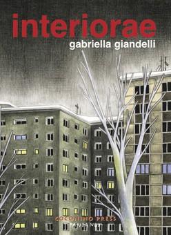 Nei sogni dei palazzi: Interiorae di Gabriella Giandelli