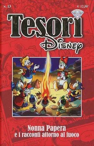 Tesori Disney #13 - Nonna Papera e i Racconti Attorno al Fuoco (Cimino, Cavazzano, AAVV)