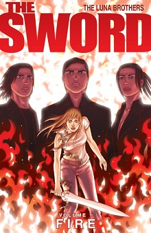 The Sword vol 1: Fuoco (The Luna Brothers)