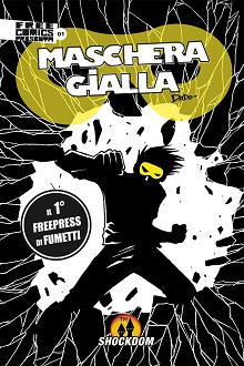 Shockdom lancia un nuovo free comics a fumetti: Maschera Gialla