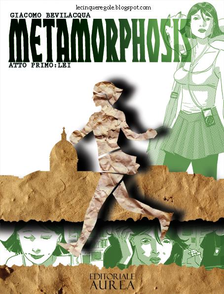 METAMORPHOSIS: il nuovo fumetto di Giacomo Bevilacqua