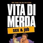 Dentiblù ad Aprile porta in Italia il fumetto 'Vita di Merda'