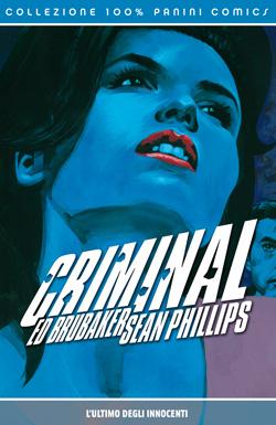 Criminal: diffidate degli innocenti raccontati da Brubaker e Phillips