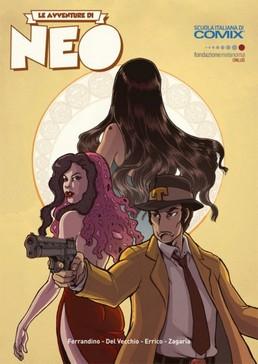 """Un """"noir"""" per salvarsi la pelle: Le avventure di Neo"""