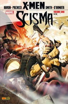 X-Men: Scisma #1 (di 3)  (Aaron, Pacheco)