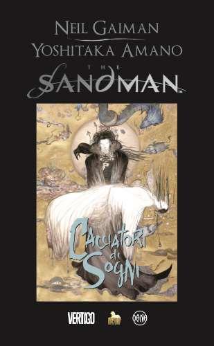Neil Gaiman e Yoshitaka Amano: Sandman Cacciatori di Sogni