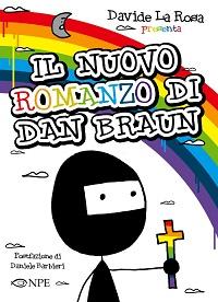 """Davide La Rosa in tour con il suo ultimo lavoro """"Il Nuovo Romanzo di Dan Braun""""_Notizie"""