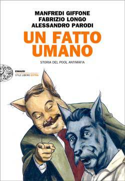 La mafia è soltanto un fatto umano: storia del pool antimafia a fumetti