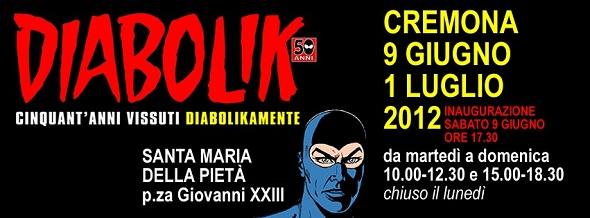 Diabolik 50: cinquant'anni vissuti pericolosomante a Cremona dal 9 giugno