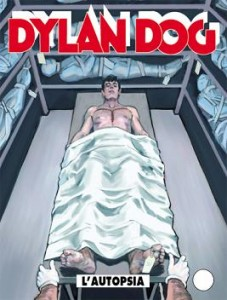 Dylan Dog #309 - L'autopsia (Gualdoni, Saudelli)
