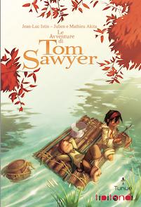 """""""Je m'appelle Tom"""": il Sawyer di Istin e degli Akita bros."""