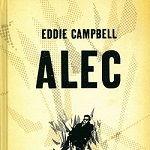 001 Edizioni annuncia l'uscita di Alec di eddie Campbell