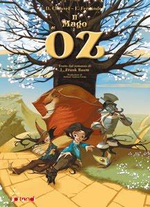 Il Mago di Oz: una nuova spettacolare versione del grande classico per ragazzi