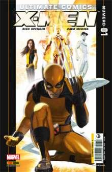 Ultimate comics - X-Men #1 (Spencer, Medina)