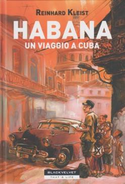 Habana: un viaggio a Cuba (Kleist)