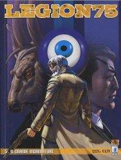 Legion 75 #5 – Il grande ingannatore (Riccio, Riccio, Statella, Fara, Baccinelli)
