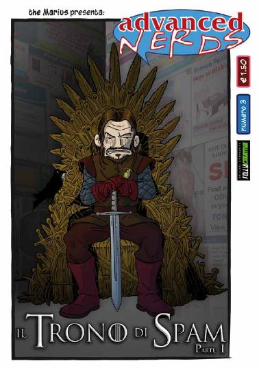 """Dal web all'autoproduzione: """"Il trono di spam"""" e il caso Advanced Nerds"""