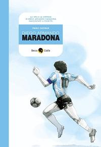 Il 10 ottobre Diego Armando Maradona a fumetti dalla Becco Giallo