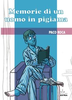 Ad ottobre il nuovo Paco Roca: Memorie di un uomo in pigiama