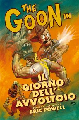The Goon #1: Il giorno dell'avvoltoio (Powell)