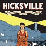 Sherwood Comix presenta: A spasso per Hicksville con Dylan Horrocks