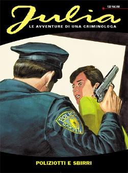 Julia  #168 - Poliziotti e sbirri (Berardi, Calza, Michelazzo)