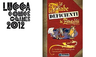 Al Lucca Comics&Games le Fiabe deficienti di Zannablù