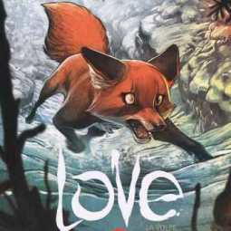 Love - La Volpe (Brrémaud, Bertolucci)
