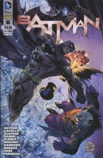 Batman # 6 (Snyder, Capullo, Daniel, Higgins, Barrows, Borges)