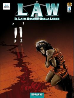 Law #4 - Roxanne (Salati, Caci, Carloni)