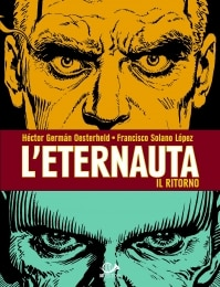 001 Edizioni presenta: L'Eternauta il ritorno