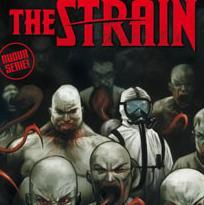 The Strain (Del Toro, Hogan, Lapham, Huddleston)