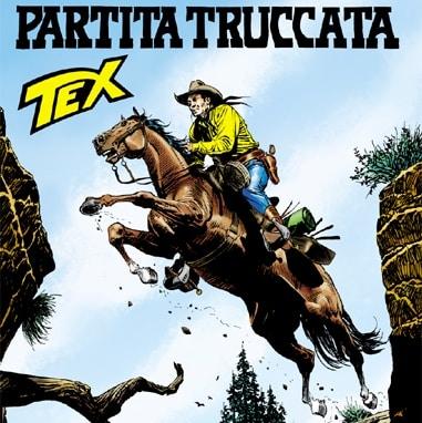 Tex #624 - Partita Truccata (Faraci, Del Vecchio)
