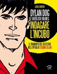 """24 novembre, """"Dylan Dog e Sherlock Holmes: indagare l'incubo"""" a Trento"""