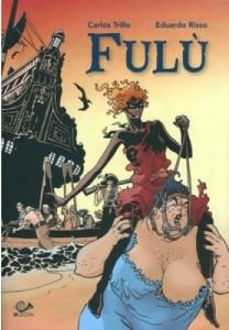 Fulù (edizione absolute) (Trillo, Risso)