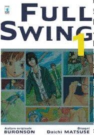 Star Comics: lo sfogliabile online di Full Swing di Buronson, Matsuse