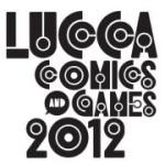 Lucca Comics 2012 - la principale mostra mercato in tempi di crisi