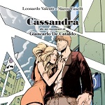Cassandra: il graphic novel dal racconto di Giancarlo De Cataldo