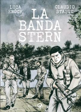 La Banda Stern di Enoch e Stassi: il sottile confine fra terrorismo e patriottismo