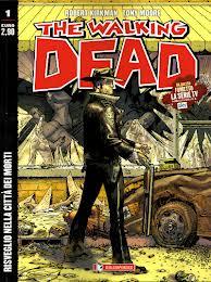 The Walking Dead #1 - Risveglio nella città dei morti (Kirkman, Moore)