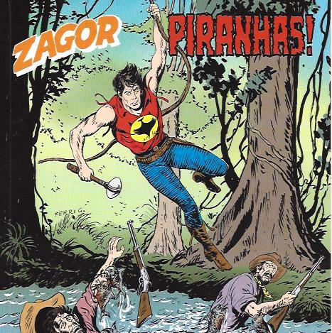 Zagor #569 - Piranhas! (Burattini, Laurenti)