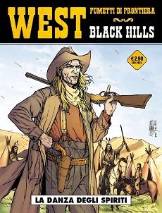 """Black Hills di Yves Swolf inaugura la collana """"West - Fumetti di Frontiera"""""""