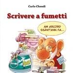 Carlo Chendi, il maestro Disney si racconta nel volume Tunuè